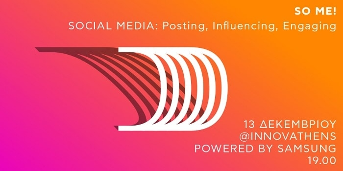 So Me! Social Media: Posting, Influencing, Engaging @ INNOVATHENS 13/12